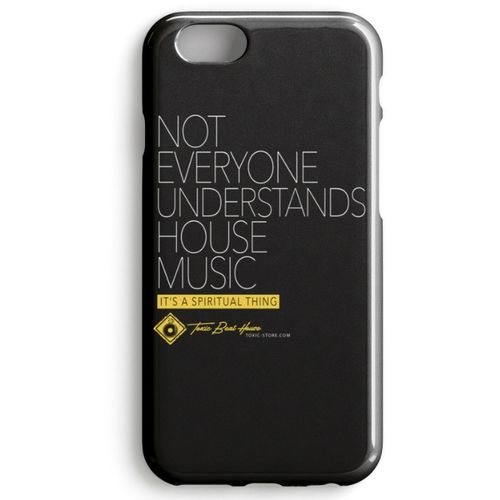 Not everyone understands House Music PHONE CASE